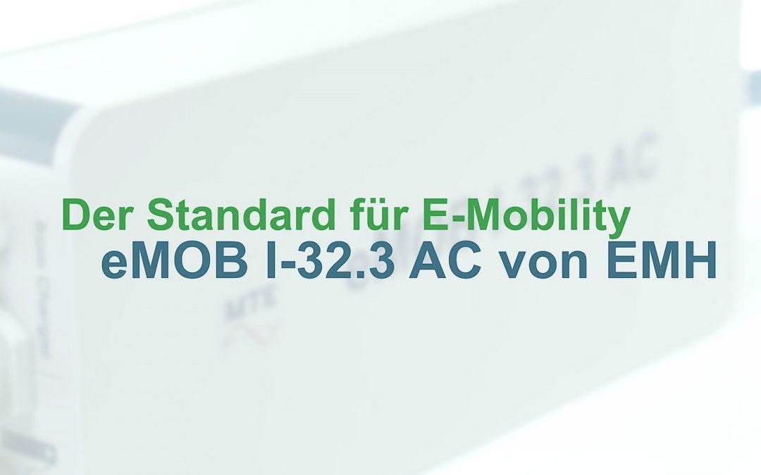 Der neue Standard für E-Zapfsäulen – eMOB I-32.3 AC von EMH